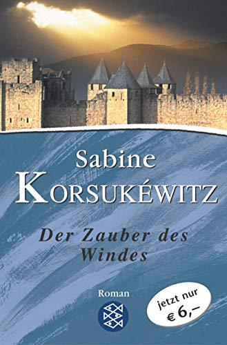 9783596506262: Der Zauber des Windes. Sonderausgabe.