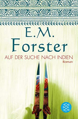Auf der Suche nach Indien. Sonderausgabe.: Forster, Edward M.,