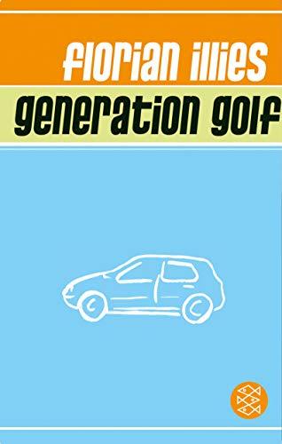 9783596508426: Generation Golf: Eine Inspektion