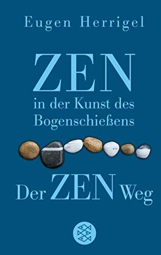 9783596508532: Zen in der Kunst des Bogenschießens / Der Zen-Weg. Sonderausgabe.