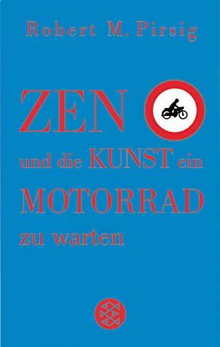 9783596508556: Zen und die Kunst, ein Motorrad zu warten : ein Versuch über Werte