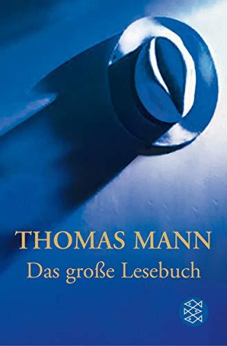 Das groÃ?e Lesebuch. Sonderausgabe.: Thomas Mann