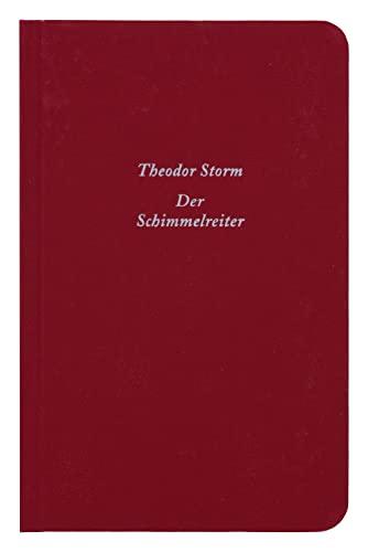 Der Schimmelreiter: Novelle.: Storm, Theodor
