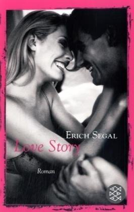 Love Story: Roman: Segal, Erich, Nadolny,