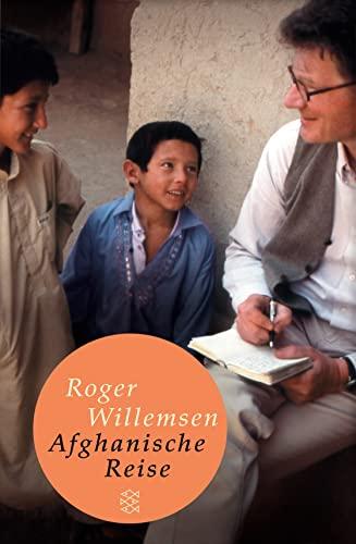 Afghanische Reise . - mit signierten Foto: Willemsen, Roger