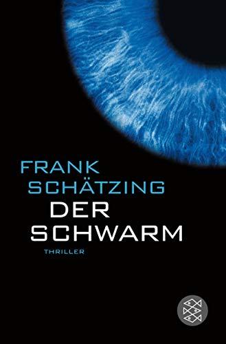 Der Schwarm: Schätzing, Frank