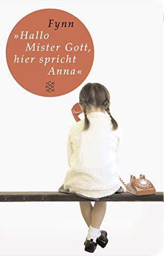 Hallo, Mister Gott, hier spricht Anna«: Fynn