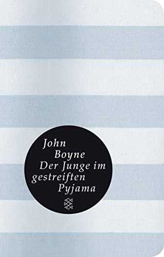 Der Junge im gestreiften Pyjama: Boyne, John