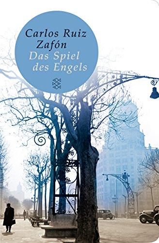 Das Spiel des Engels: Roman (Fischer Taschenbibliothek) - Zafón, Carlos Ruiz
