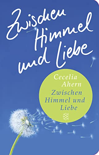 9783596512058: Zwischen Himmel und Liebe