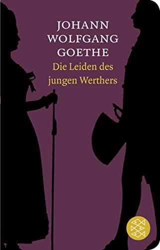 9783596512263: Die Leiden des jungen Werthers: In der Fassung von 1774. Roman