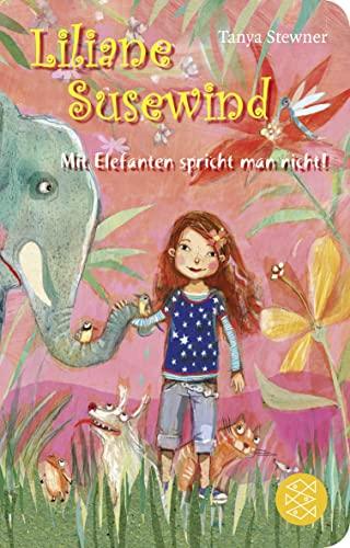 9783596512522: Liliane Susewind - Mit Elefanten spricht man nicht!