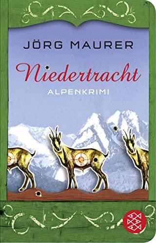 9783596512676: Niedertracht: Alpenkrimi: 3