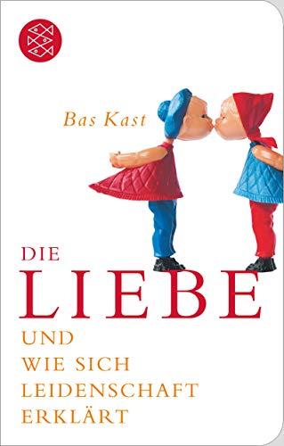 9783596512843: Die Liebe