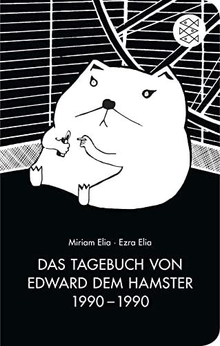 9783596513109: Das Tagebuch von Edward dem Hamster 1990 - 1990
