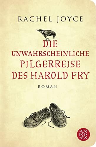 9783596513154: Die unwahrscheinliche Pilgerreise des Harold Fry