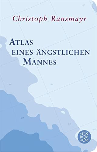 9783596520411: Atlas eines ängstlichen Mannes
