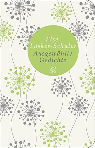 Ausgewählte Gedichte - Else Lasker-Schüler