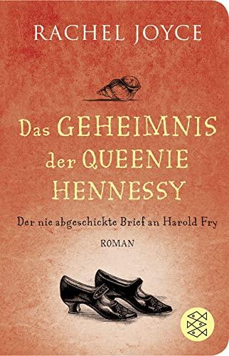 9783596521227: Das Geheimnis der Queenie Hennessy: Der nie abgeschickte Brief an Harold Fry