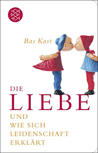 9783596521241: Die Liebe