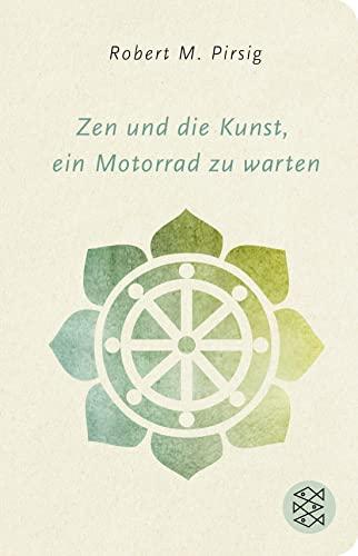 9783596521593: Zen und die Kunst, ein Motorrad zu warten