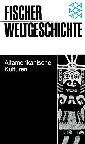9783596600212: Altamerikanische Kulturen.