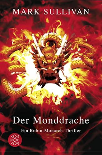 9783596661015: Der Monddrache: Ein Robin-Monarch-Thriller