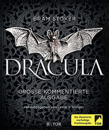 Dracula - Große kommentierte Ausgabe: Bram Stoker