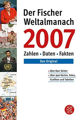 9783596720071: Der Fischer Weltalmanach 2007. Zahlen, Daten, Fakten;