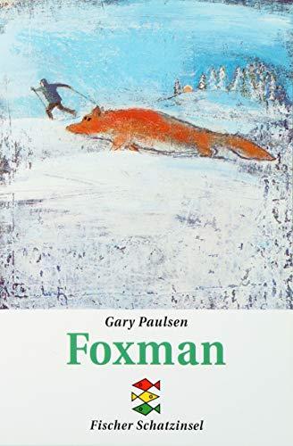 Foxman. ( Ab 12 J.). (3596800315) by Paulsen, Gary