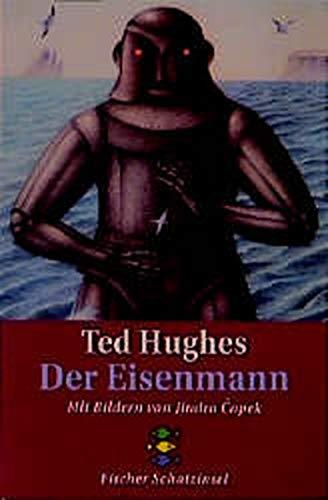 Der Eisenmann.: Hughes, Ted