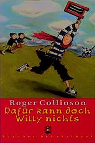 Dafür kann doch Willy nichts: Roger Collinson