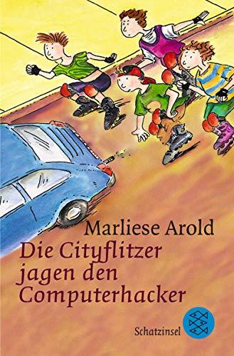 9783596803026: Die Cityflitzer jagen den Computerhacker. ( Ab 8 J.).