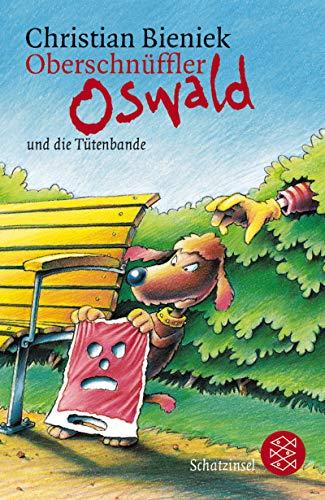 9783596803637: Oberschnüffler Oswald und die Tütenbande: Krimi Abenteuer