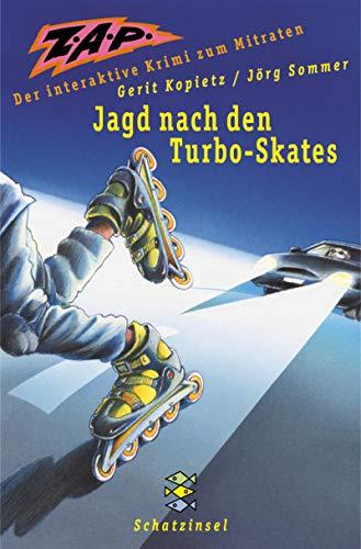 9783596803705: ZAP, Jagd nach den Turbo-Skates
