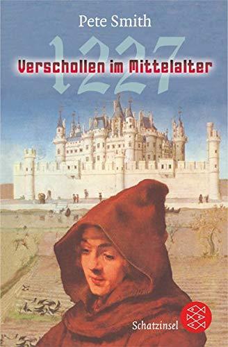 9783596806300: 1227 - Verschollen im Mittelalter