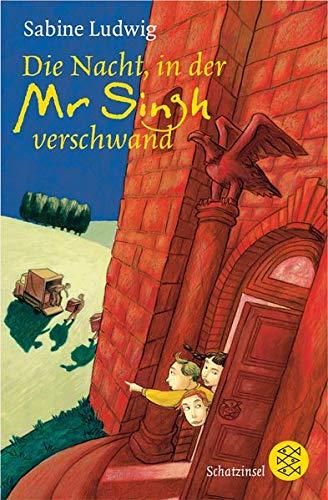 9783596806768: Die Nacht, in der Mr Singh verschwand