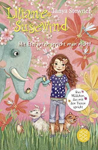 9783596807093: Liliane Susewind - Mit Elefanten spricht man nicht!