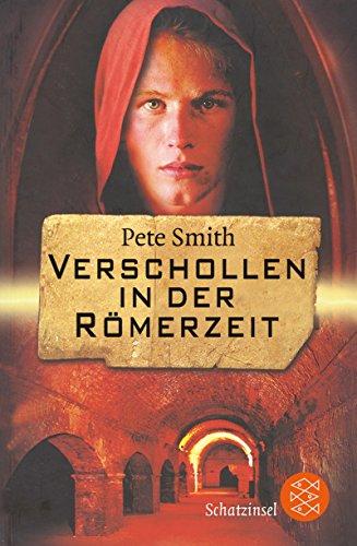 9783596807727: Verschollen in der Römerzeit