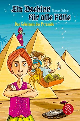 Ein Dschinn für alle Fälle - Das Geheimnis der Pyramide - Christos, Thomas, Christos Yiannopoulos und Regina Kehn