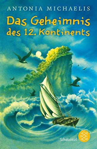 9783596810895: Das Geheimnis des 12. Kontinents