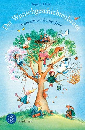 9783596810918: Der Wunschgeschichtenbaum: Vorlesen rund ums Jahr