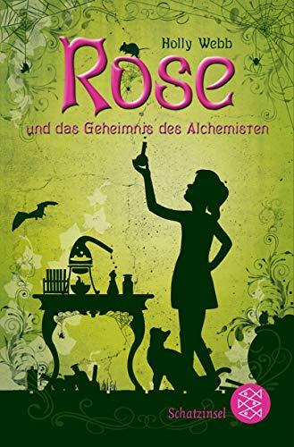 9783596811465: Rose und das Geheimnis des Alchemisten