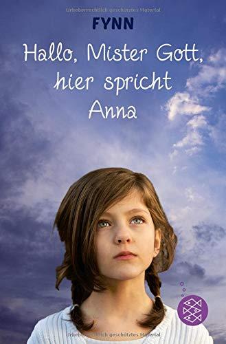 9783596812752: Hallo, Mister Gott, hier spricht Anna