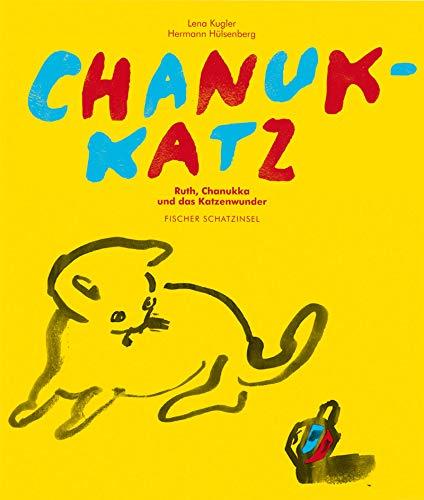 9783596852765: Chanukkatz oder Ruth, Chanukka und das Katzenwunder