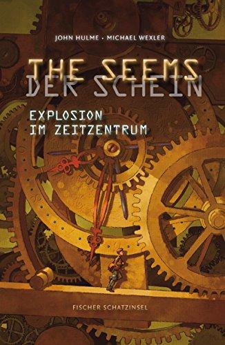 9783596853151: THE SEEMS/DER SCHEIN - Explosion im Zeitzentrum