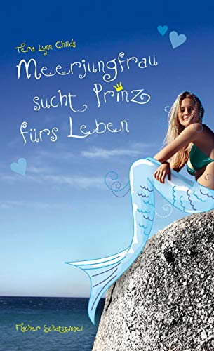 9783596854387: Meerjungfrau sucht Prinz f�rs Leben