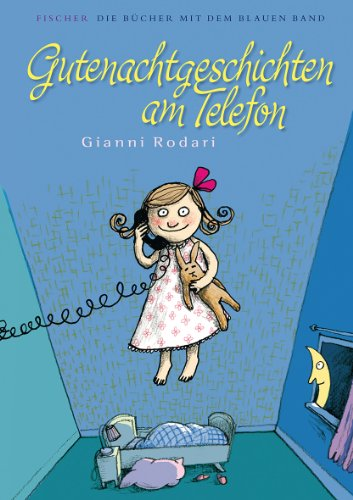 Gutenachtgeschichten am Telefon (3596854814) by Gianni Rodari