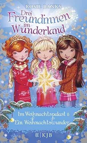 9783596855902: Drei Freundinnen im Wunderland. Im Weihnachtspalast & Ein Weihnachtswunder