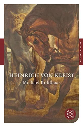 Michael Kohlhaas: Heinrich von Kleist